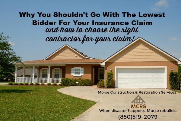 Why You Shouldn't Go With The Lowest Bidder For Your Insurance Claim